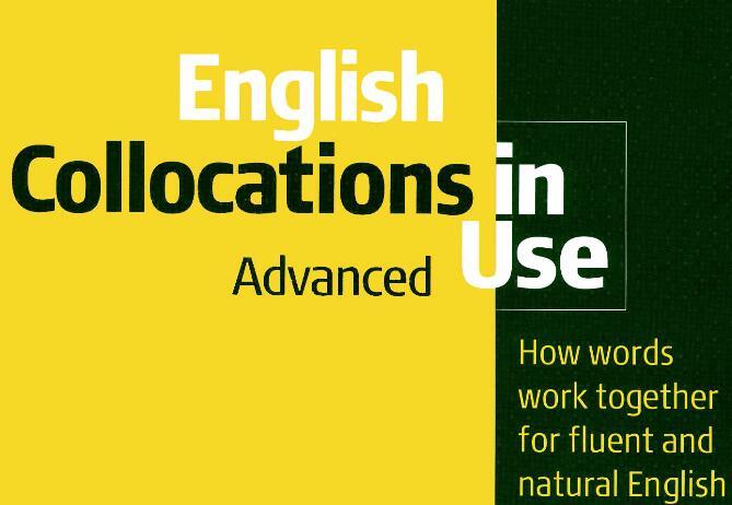 《剑桥英语惯用搭配》高级 English Collocations in Use 下载pdf下载!