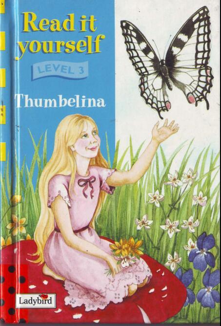 儿童英语杂志瓢虫Ladybird分级阅读《拇指姑娘》下载资料大全