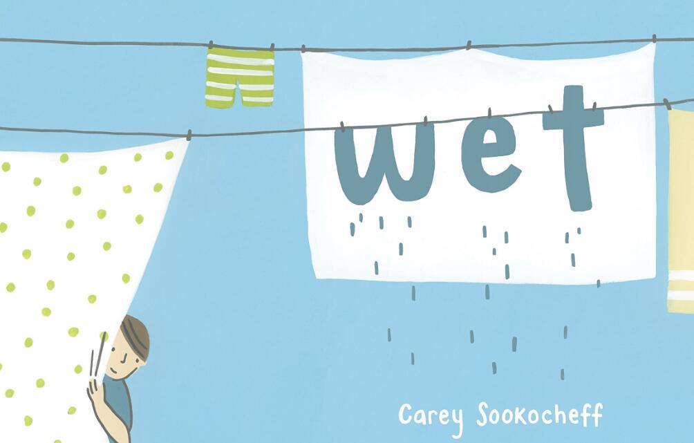 夏日小清新绘本Wet  原版英文绘本——外教领读MP4全套分享