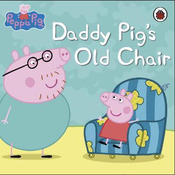 原版英语版本绘本 小猪佩奇系列绘本《猪爸爸的旧椅子》下载网盘自取。