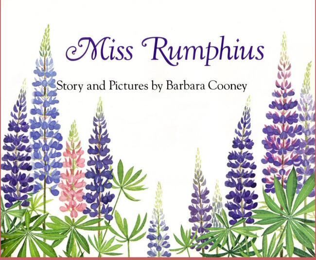 培养儿童审美的最美丽绘本-- 花婆婆Miss_Rumphius下载全集下载。