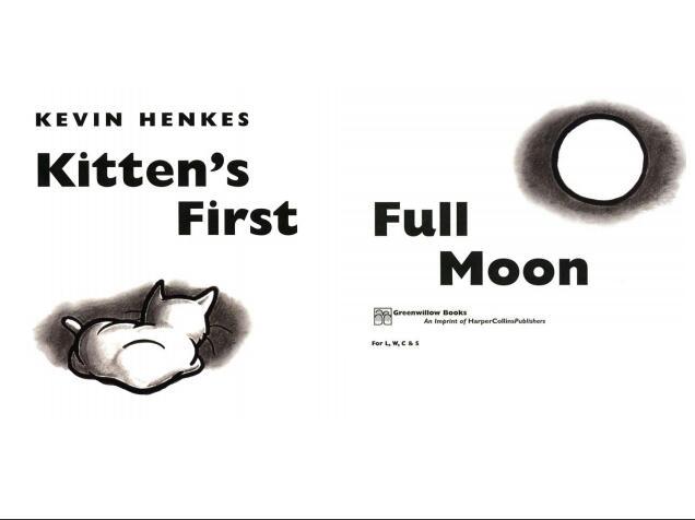 少儿英语绘本Kitten's First Full Moon---适合5岁以下儿童学习分享