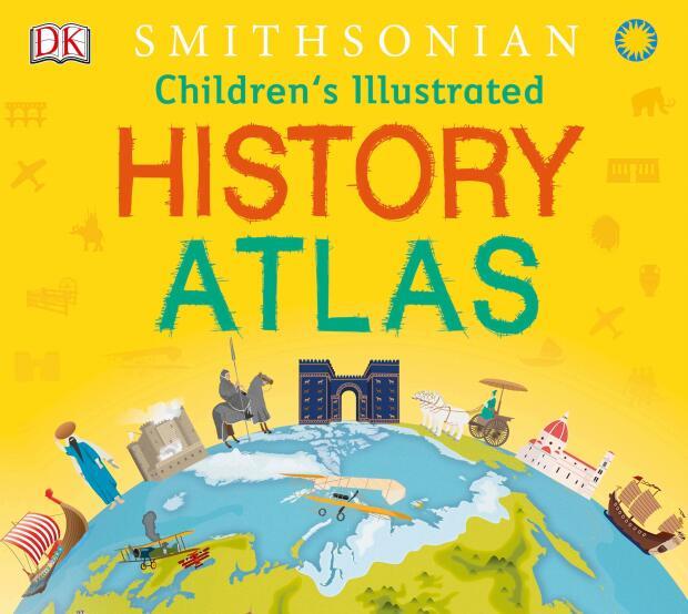 《Children's Illustrated History Atlas 2018》DK精品绘本