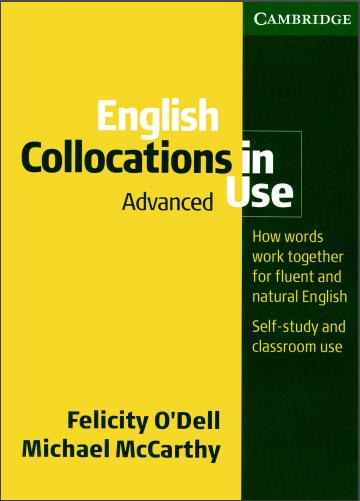 剑桥英语搭配词典 English Collocations in Use (Advanced) (2008)资料分享