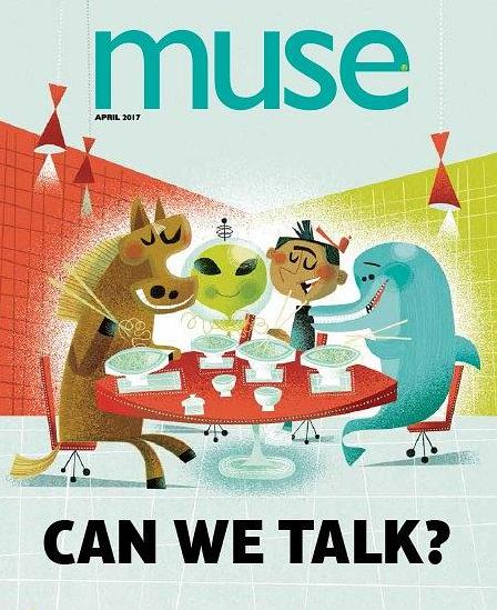 北美自然<b style='color:red'>科普</b>类儿童杂志《muse》 2019年4月期高清PDF必备资源下载!