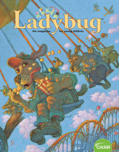 美国著名儿童杂志《小瓢虫》(Ladybug)2019年2~3月刊下载你需要吗?