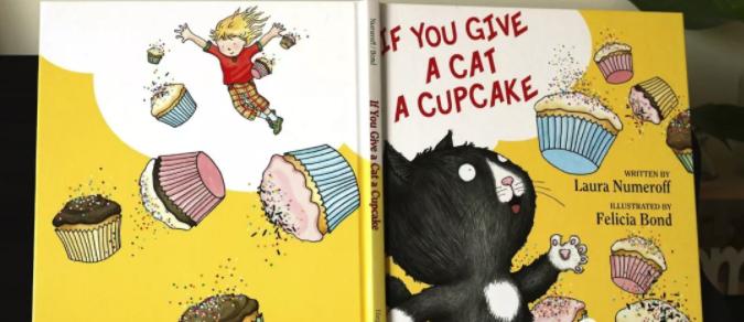 儿童英文绘本 如果你给小猫吃纸杯蛋糕if you give a cat a cupcake