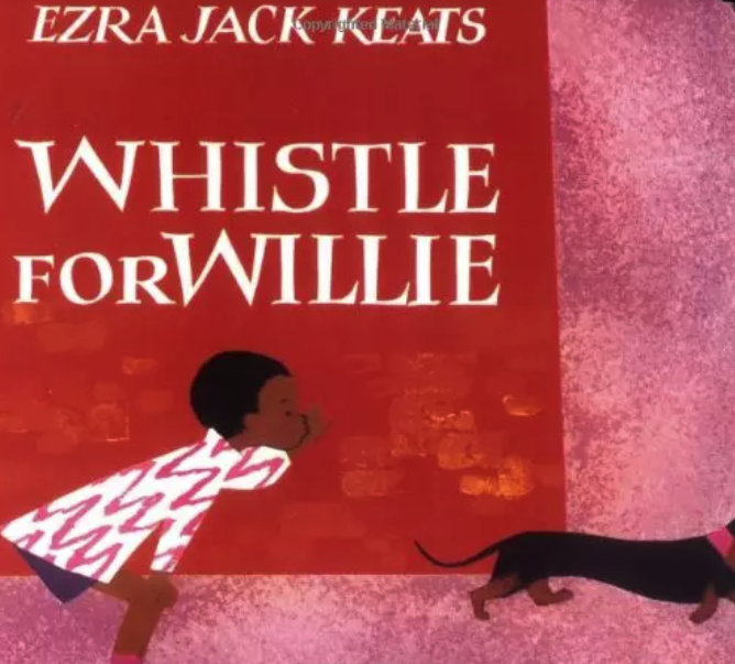 <b style='color:red'>少儿</b>英文绘本共赏 | Whistle For Willie(彼得的口哨)百度网盘!