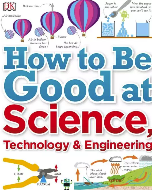 DK出版 How to Be Good at Science Technology and Engineering快来收藏