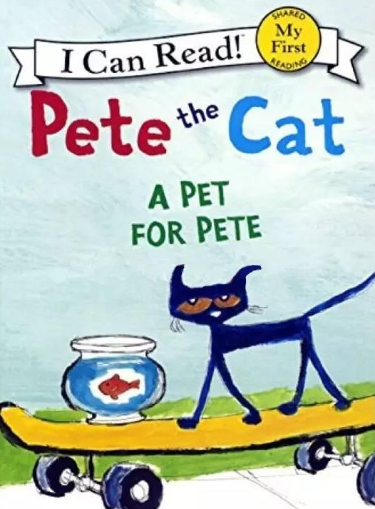 Pete the Cat系列《皮特的宠物》 A Pet For Pete百度云分享!