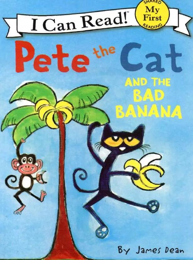 少儿英语绘本 | Pete the Cat系列《皮特猫和坏香蕉》<b style='color:red'>百度</b>网盘分享