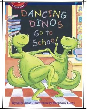 兰登分级阅读 | 跳舞恐龙上学记 Dancing Dinos Go to school电子版分享!