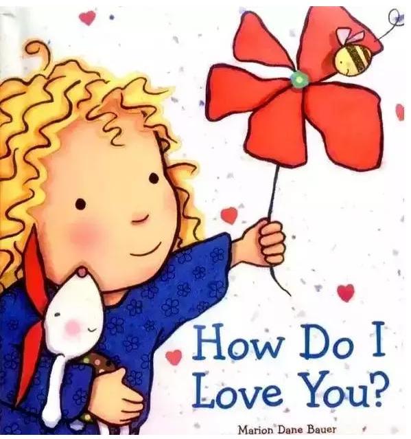 《我有多爱你》英文绘本,让孩子理解父母的爱资源分享!