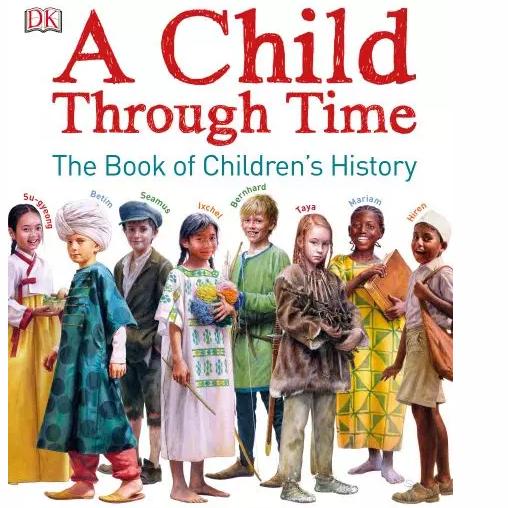 穿越时空的孩子读后感,DK儿童历史书A Child Through Time资源分享!